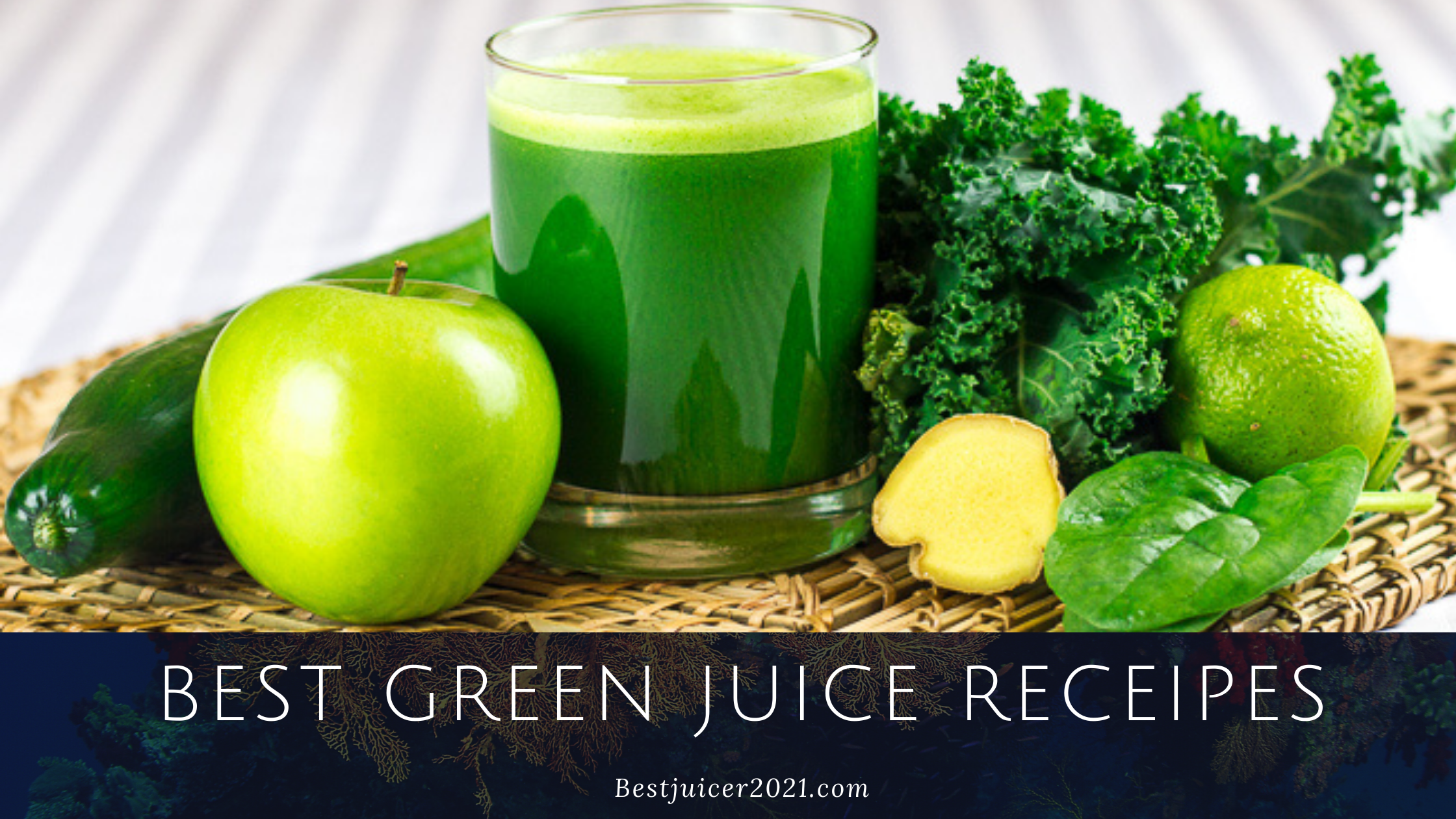Best Green Juice Recipes