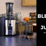 Blender vs Juicer - Which One Is Better For You and Why?